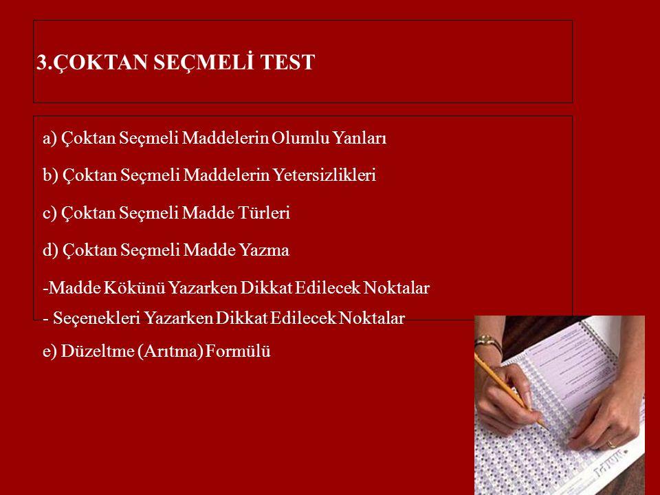 3.ÇOKTAN SEÇMELİ TEST