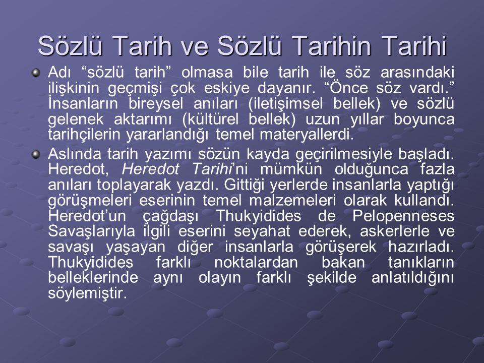 Sözlü Tarih ve Sözlü Tarihin Tarihi
