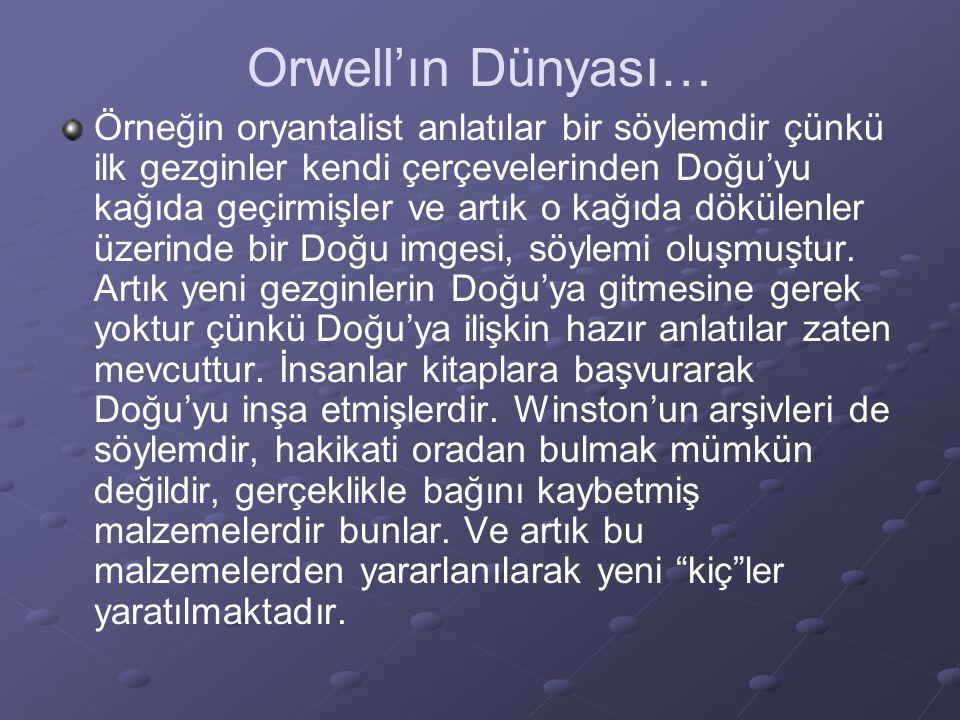 Orwell'ın Dünyası…