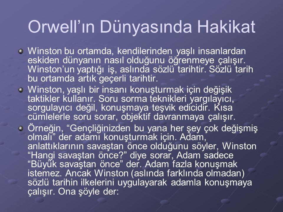 Orwell'ın Dünyasında Hakikat