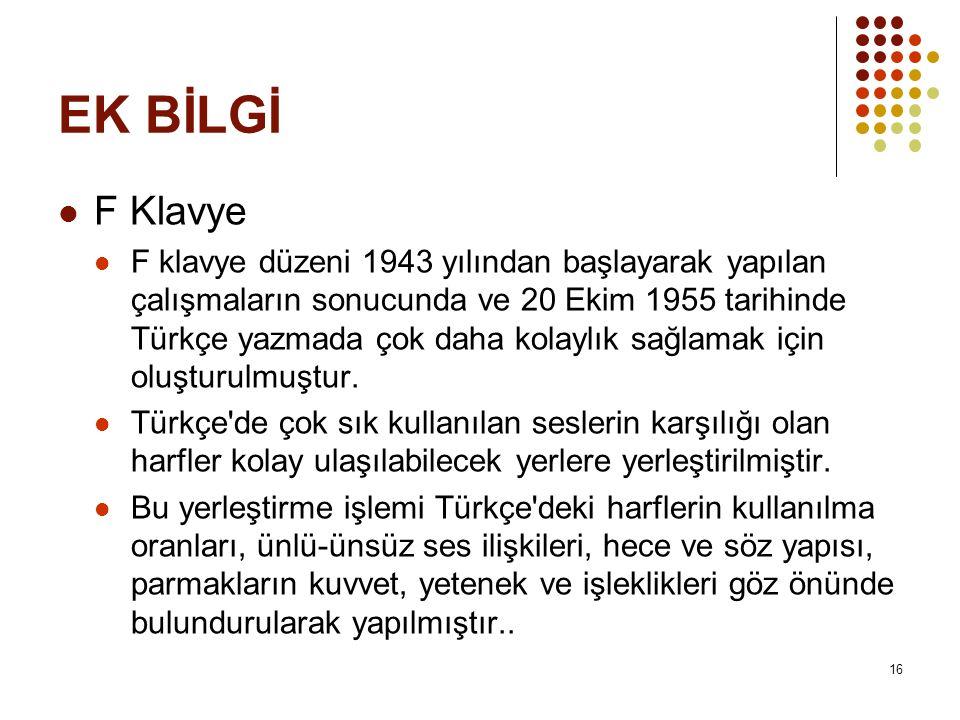 EK BİLGİ F Klavye.