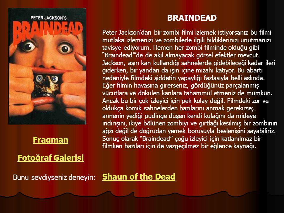 BRAINDEAD Fragman Fotoğraf Galerisi Shaun of the Dead