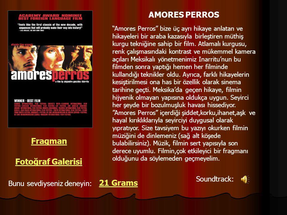AMORES PERROS Fragman Fotoğraf Galerisi 21 Grams Soundtrack: