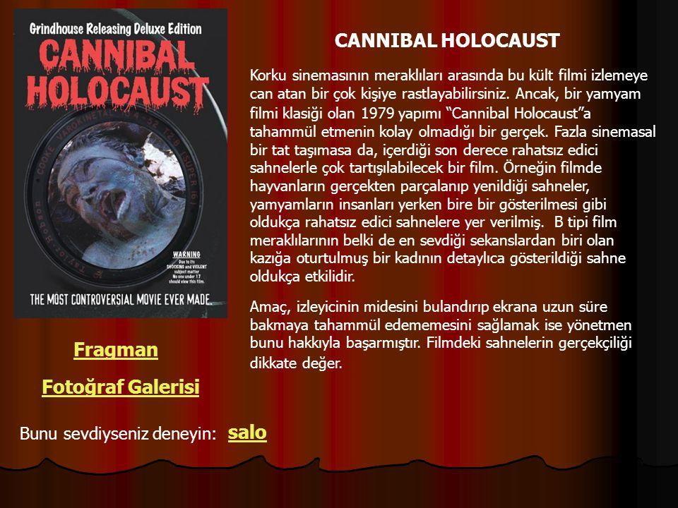 CANNIBAL HOLOCAUST Fragman Fotoğraf Galerisi salo