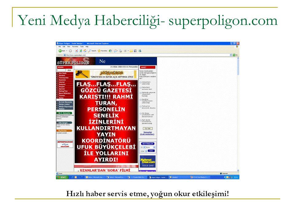 Yeni Medya Haberciliği- superpoligon.com