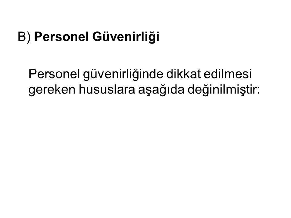 B) Personel Güvenirliği