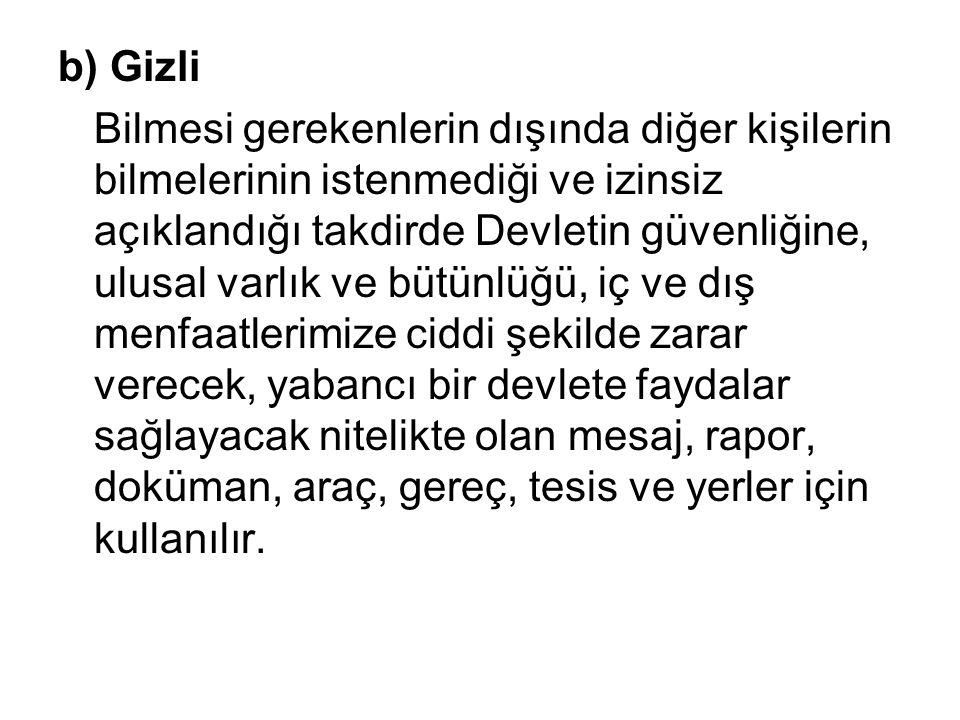 b) Gizli