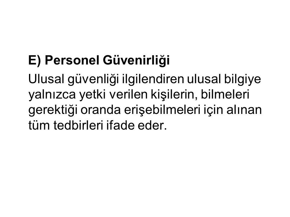 E) Personel Güvenirliği