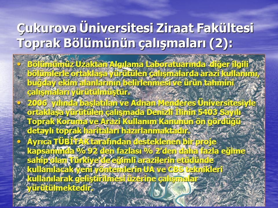 Çukurova Üniversitesi Ziraat Fakültesi Toprak Bölümünün çalışmaları (2):