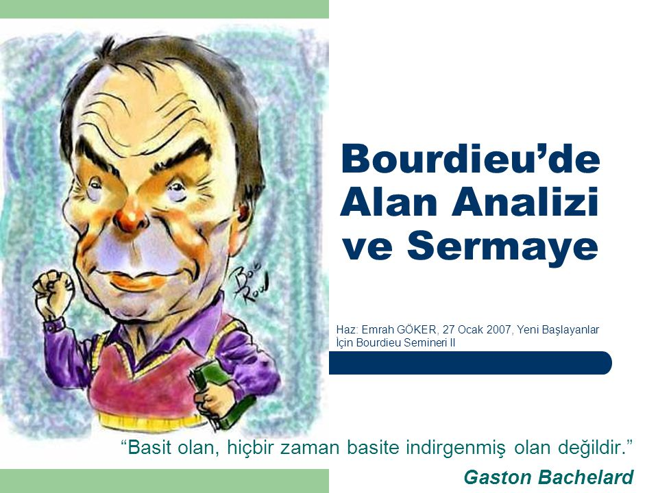 Bourdieu'de Alan Analizi ve Sermaye