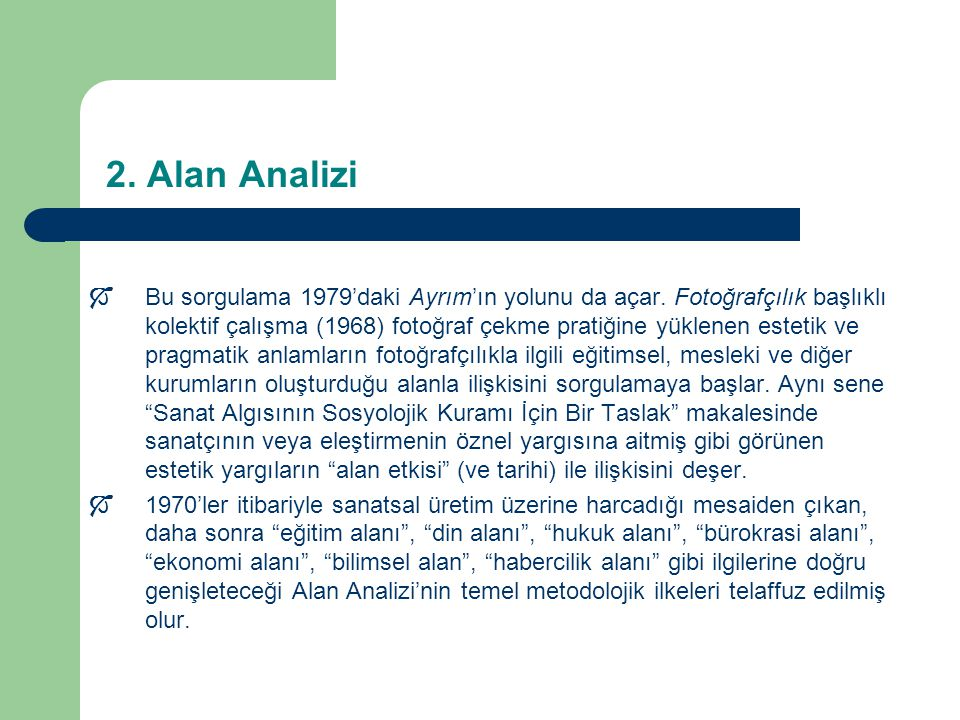 2. Alan Analizi