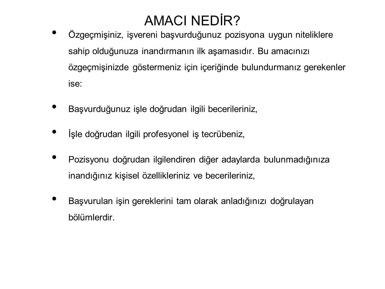 AMACI NEDİR