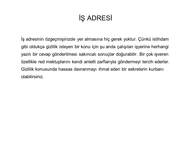 İŞ ADRESİ