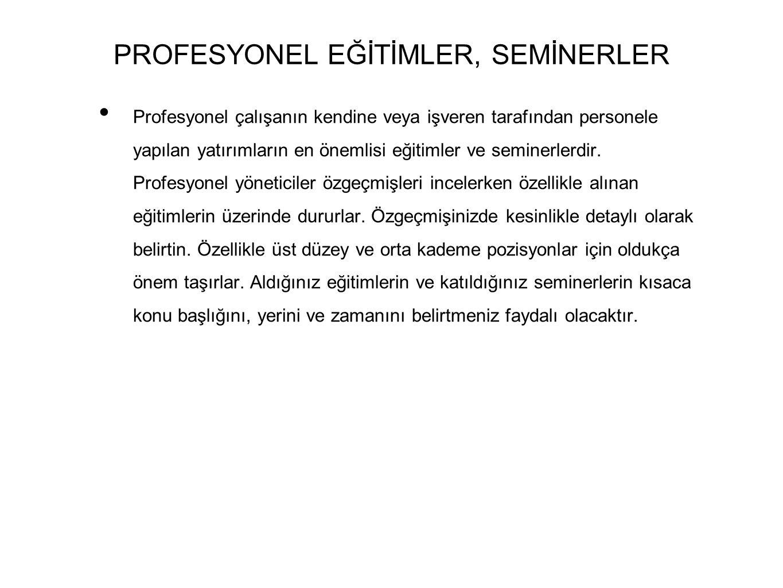PROFESYONEL EĞİTİMLER, SEMİNERLER