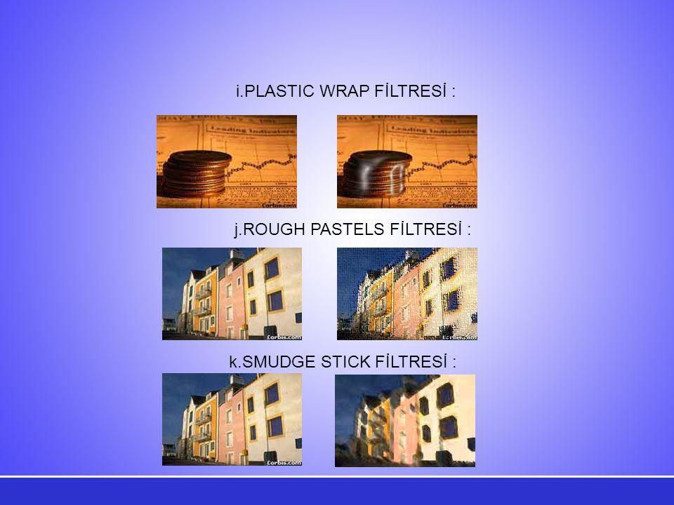i.PLASTIC WRAP FİLTRESİ :