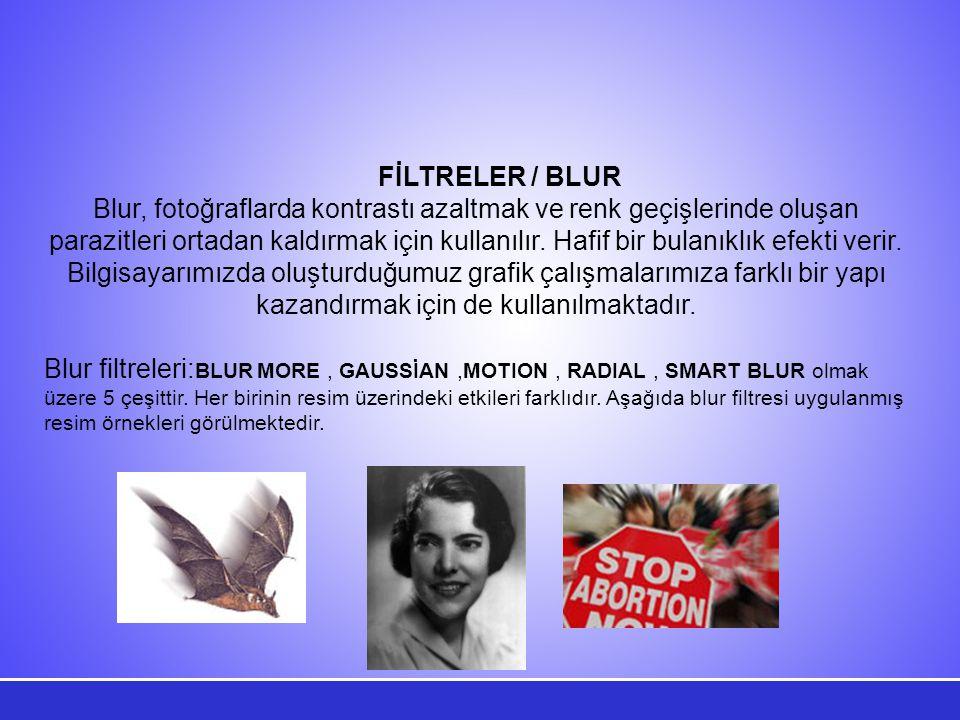 FİLTRELER / BLUR