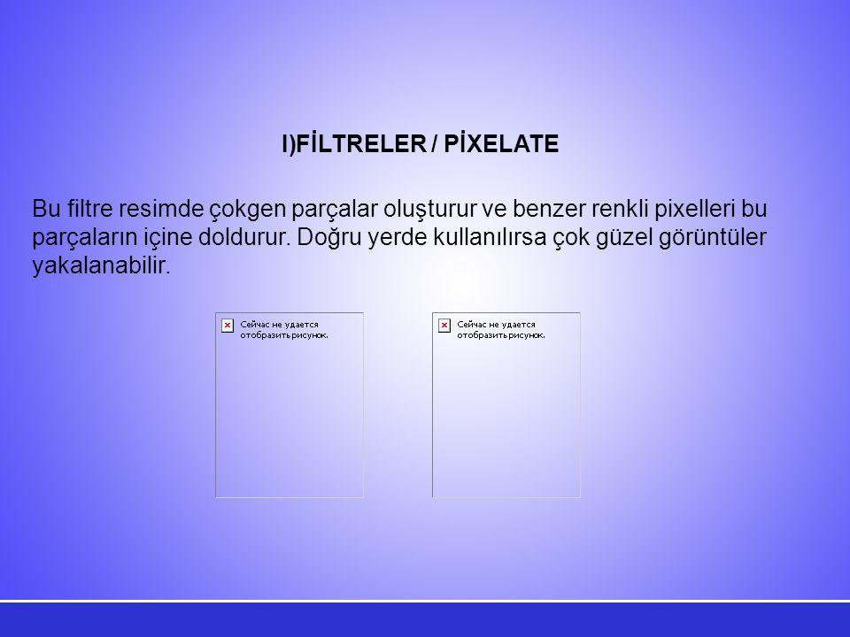 FİLTRELER / PİXELATE