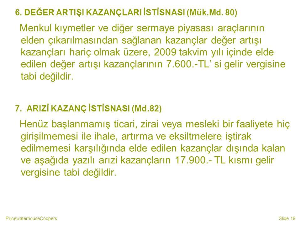 6. DEĞER ARTIŞI KAZANÇLARI İSTİSNASI (Mük.Md. 80)