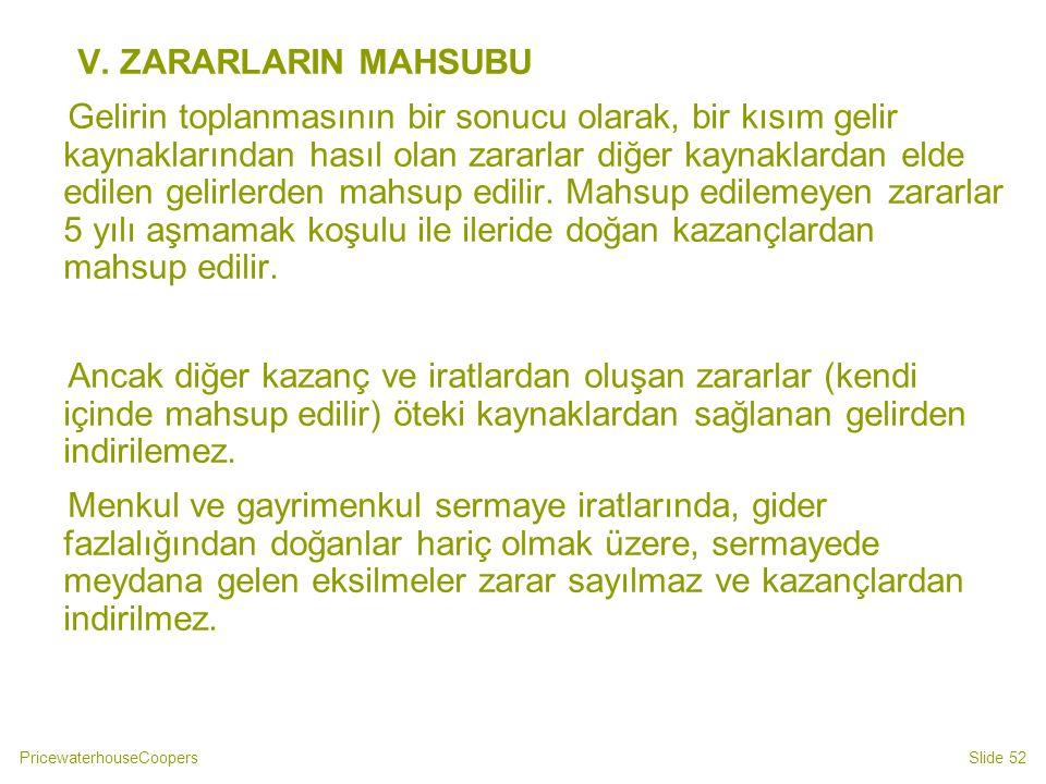 V. ZARARLARIN MAHSUBU