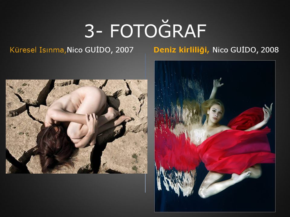 3- FOTOĞRAF Küresel Isınma,Nico GUİDO, 2007