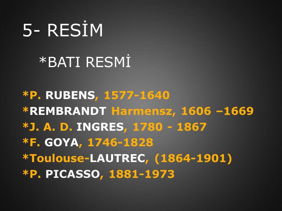 5- RESİM *BATI RESMİ *P. RUBENS, 1577-1640