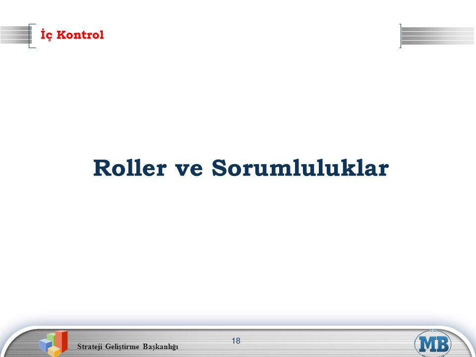 Roller ve Sorumluluklar