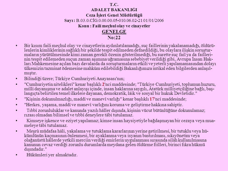 Bilindiği üzere; Türkiye Cumhuriyeti Anayasası nın;