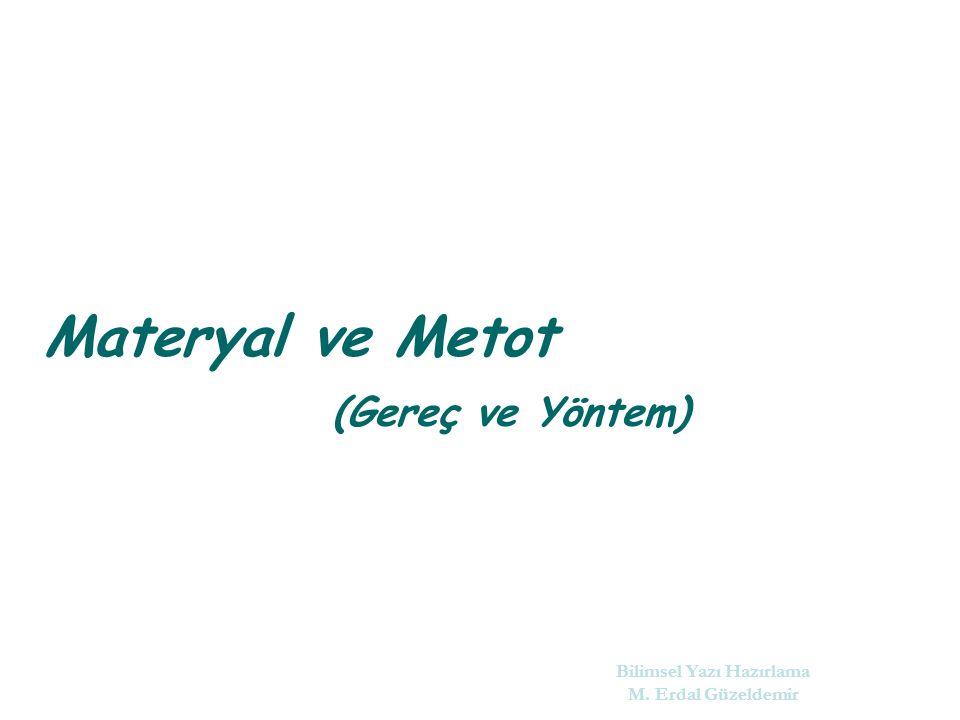 Materyal ve Metot (Gereç ve Yöntem)