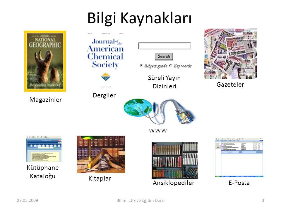 Bilgi Kaynakları Süreli Yayın Dizinleri Gazeteler Dergiler Magazinler