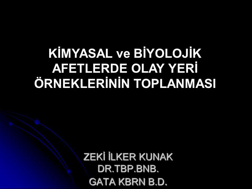 ZEKİ İLKER KUNAK DR.TBP.BNB. GATA KBRN B.D.