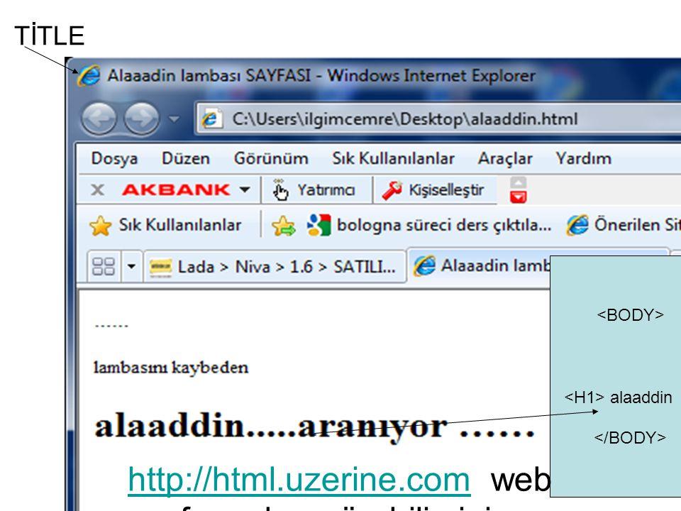 http://html.uzerine.com web sayfasından görebilirsiniz