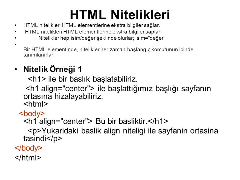 HTML Nitelikleri Nitelik Örneği 1