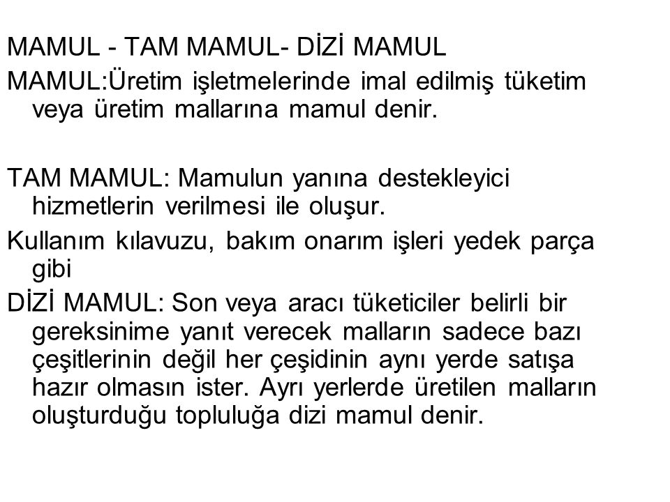 MAMUL - TAM MAMUL- DİZİ MAMUL