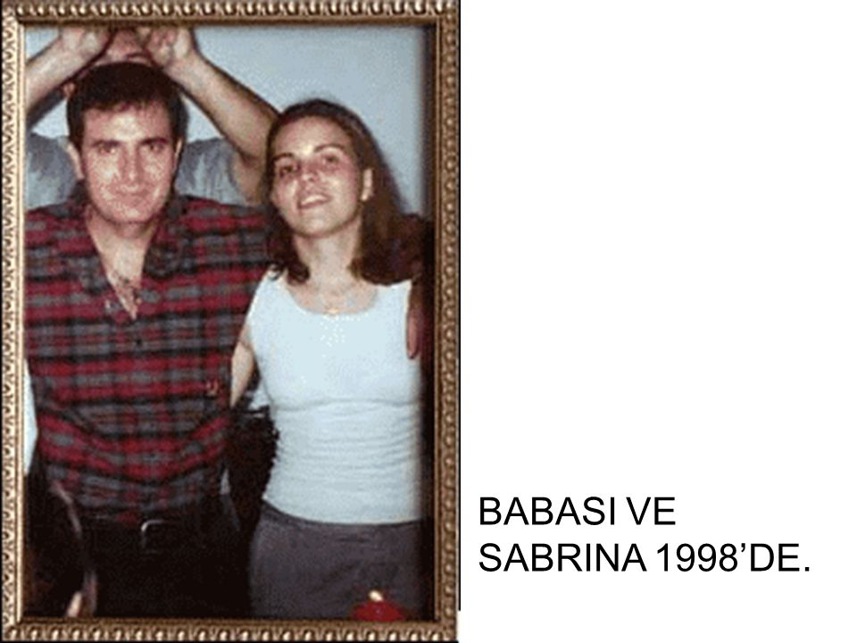 BABASI VE SABRINA 1998'DE.