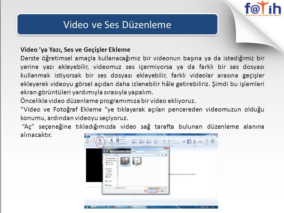 Video ve Ses Düzenleme Video 'ya Yazı, Ses ve Geçişler Ekleme