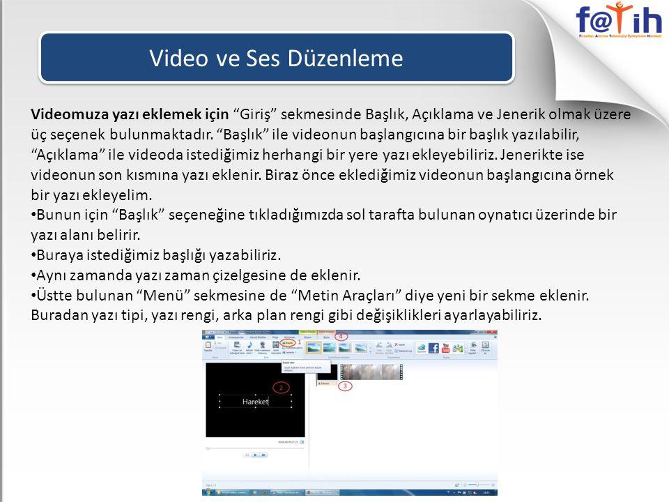 Video ve Ses Düzenleme