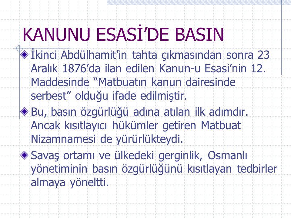 KANUNU ESASİ'DE BASIN