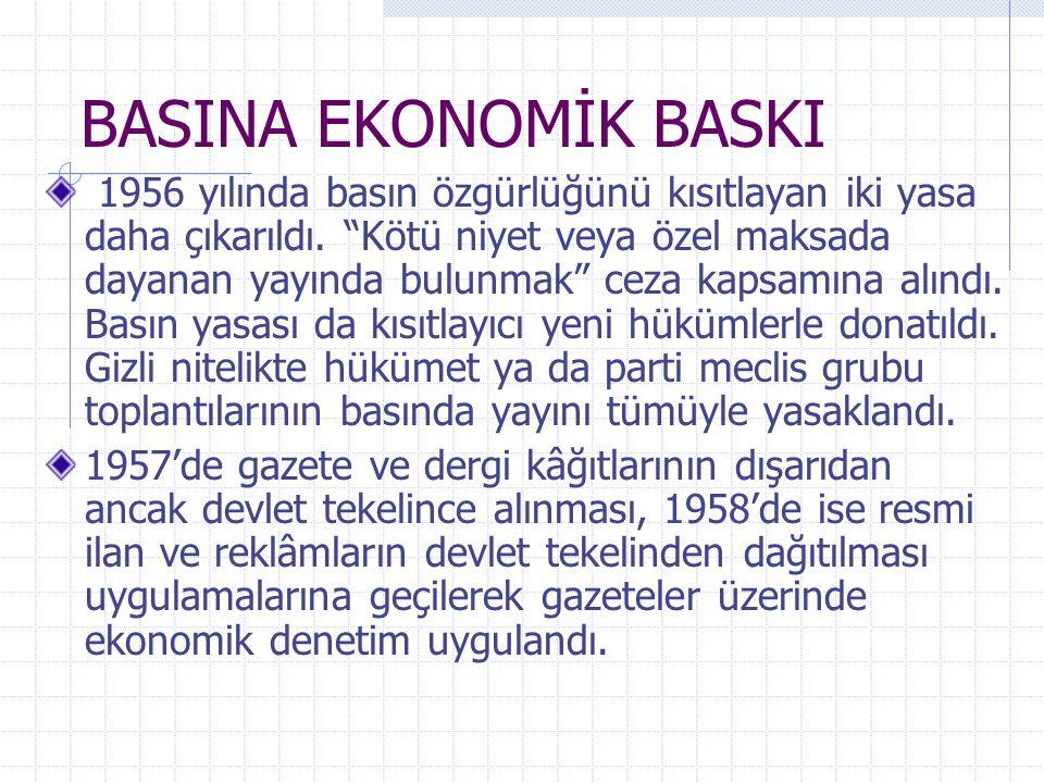 BASINA EKONOMİK BASKI