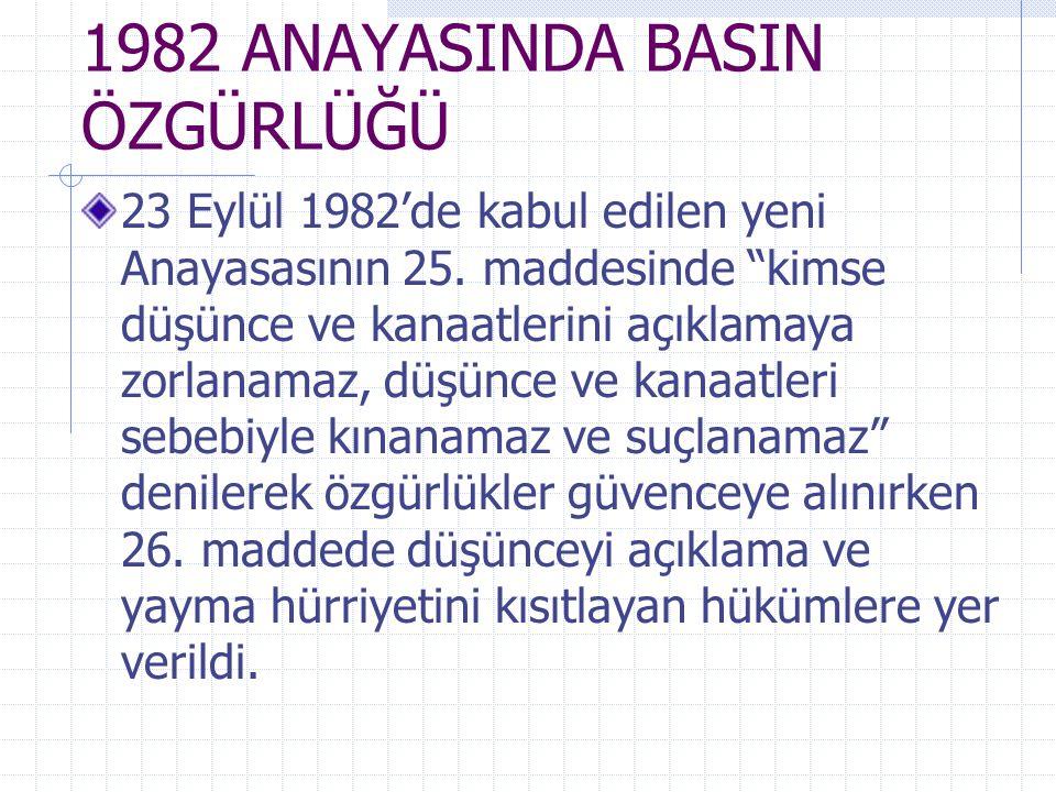 1982 ANAYASINDA BASIN ÖZGÜRLÜĞÜ
