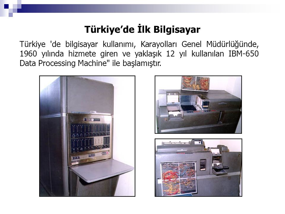Türkiye'de İlk Bilgisayar