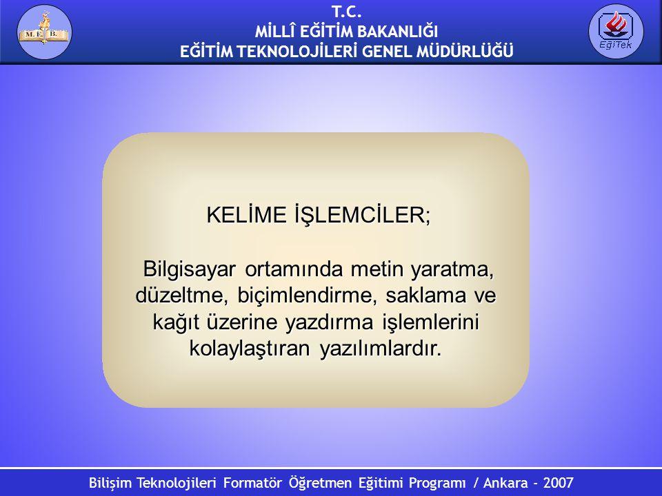 KELİME İŞLEMCİLER;