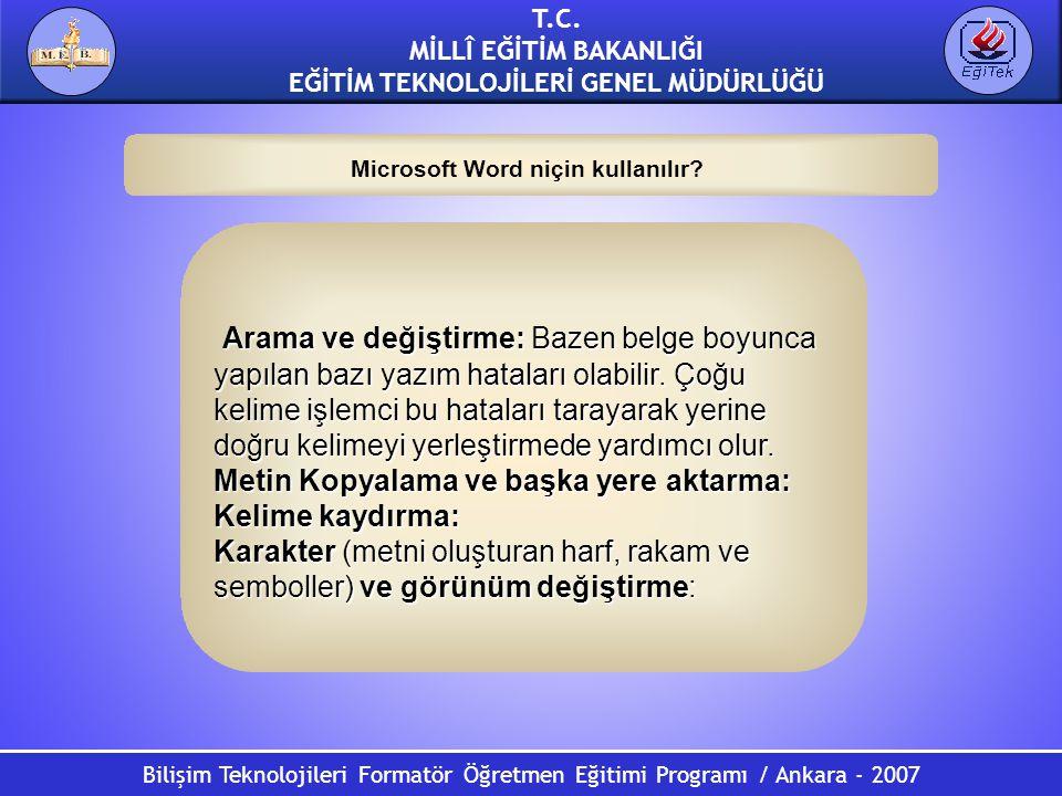 Microsoft Word niçin kullanılır