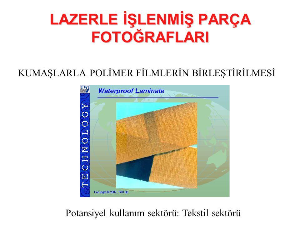 LAZERLE İŞLENMİŞ PARÇA FOTOĞRAFLARI