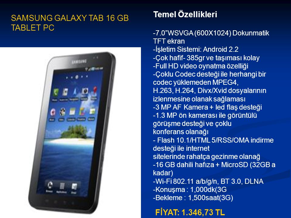 SAMSUNG GALAXY TAB 16 GB TABLET PC