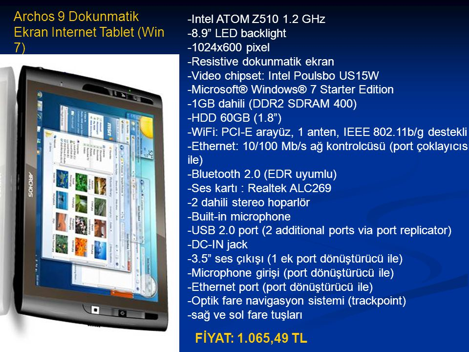 Archos 9 Dokunmatik Ekran Internet Tablet (Win 7)