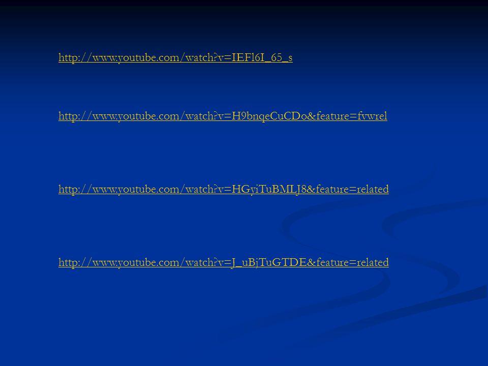 http://www.youtube.com/watch v=IEFl6I_65_s http://www.youtube.com/watch v=H9bnqeCuCDo&feature=fvwrel.