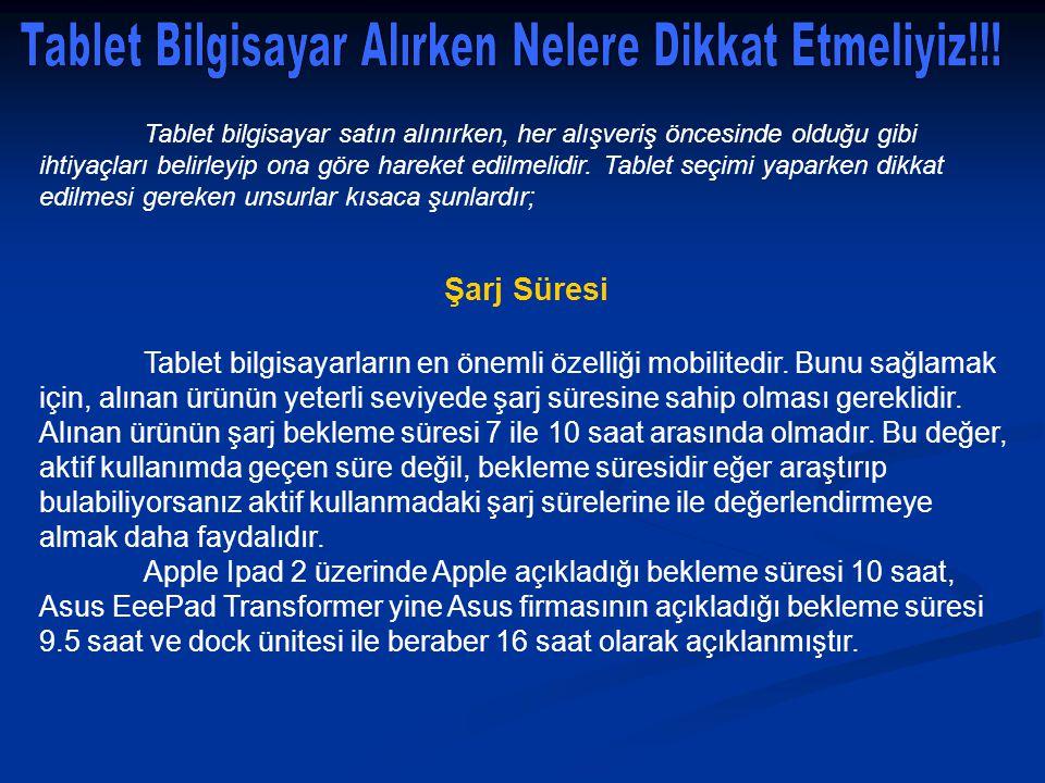 Tablet Bilgisayar Alırken Nelere Dikkat Etmeliyiz!!!