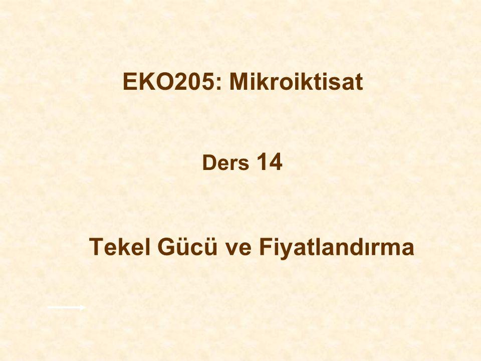 EKO205: Mikroiktisat Ders 14