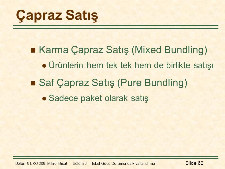 Çapraz Satış Karma Çapraz Satış (Mixed Bundling)