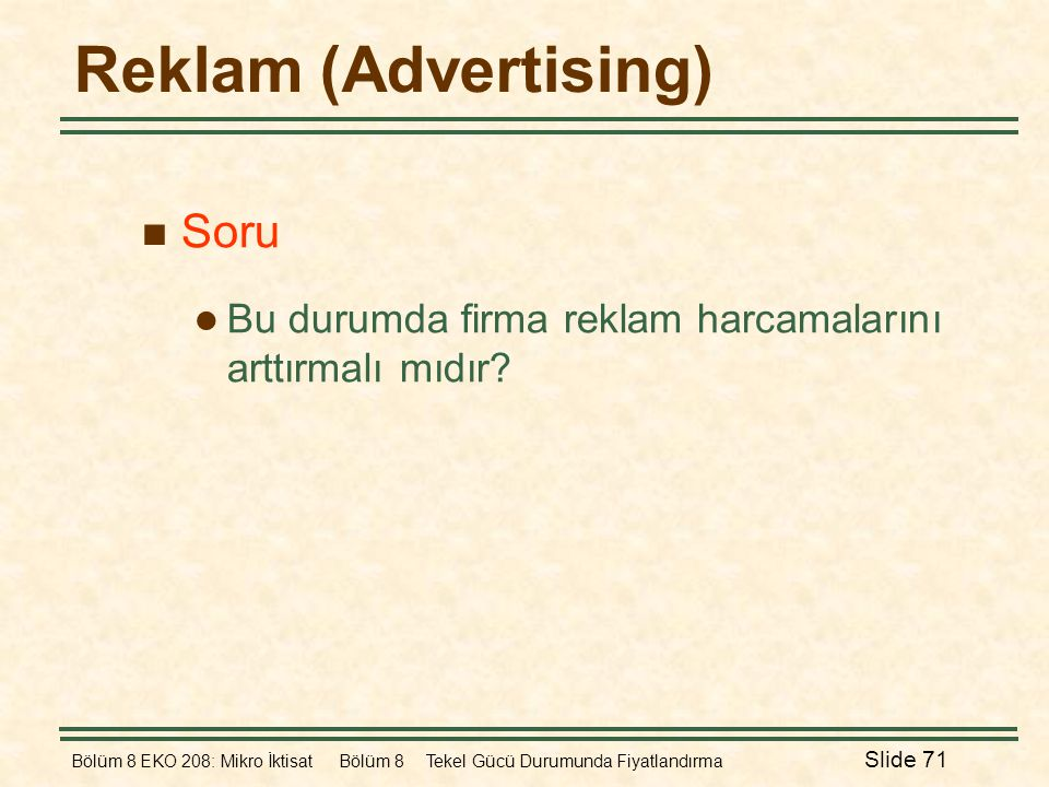 Reklam (Advertising) Soru